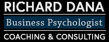RICHARD DANA, BUSINESS PSYCHOLOGY
